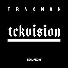 Traxman – Tekvision (2017)