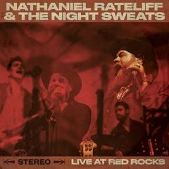 Nathaniel Rateliff & The Night Sweats – Live At Red Rocks (2017)