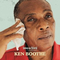 Ken Boothe – Inna de Yard (2017)