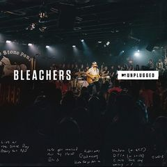 Bleachers – MTV Unplugged (2017)