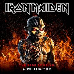 Iron Maiden – The Book Of Souls: Live Chapter (2017)