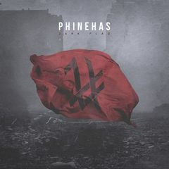 Phinehas – Dark Flag (2017)