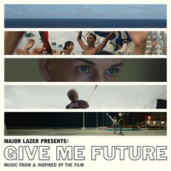 Various Artist or Bands – Major Lazer Presents: Give Me Future (Music From and Inspired by the Film) (2017)
