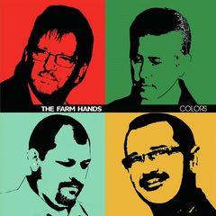 The Farm Hands – Colors (2017)