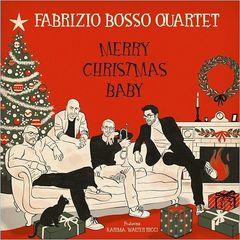 Fabrizio Bosso Quartet – Merry Christmas Baby (2017)