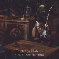 Philippa Hanna – Come Back Fighting (2017)