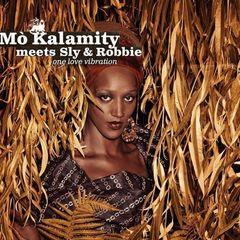 Mo'Kalamity Meets Sly & Robbie – One Love Vibration (2018)