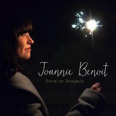 Joannie Benoit – Feux de Bengale (2018)