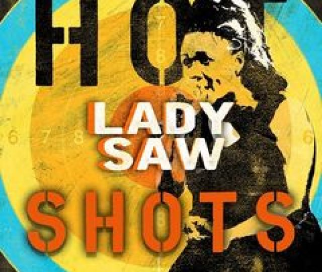 Lady Saw Dancehall Hot Shots 2018