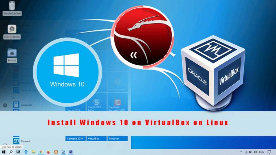 How to Install Windows 10 on VirtualBox on Linux?