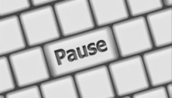 Don't Just Hit the Pause Button When You're Just Not Feeling It!