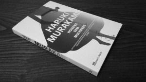 Recensão do livro Homens sem mulheres, escrito pelo autor japonês Haruki Murakami e editado em Portugal pela Casa das Letras em 2017 | INTRO