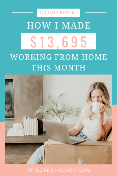How I Made Over $13,000 in January Working from Home
