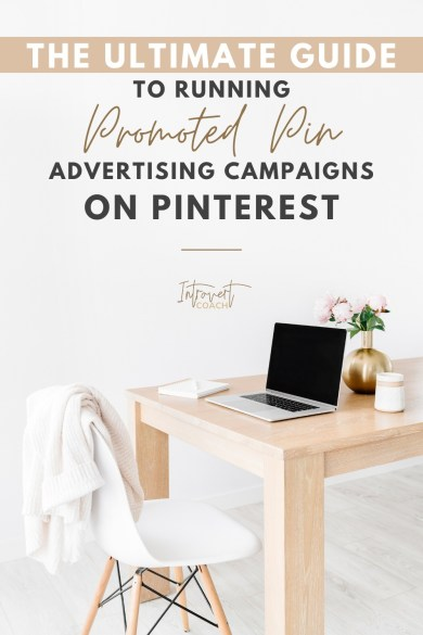 Step by Step Guide to Setting Up Pinterest Promoted Pin Campaigns