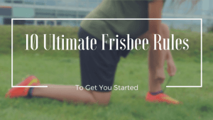 10-ultimate-frisbee-rules