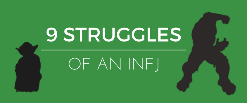 9 Struggles Of An INFJ