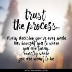 Trust the Process…