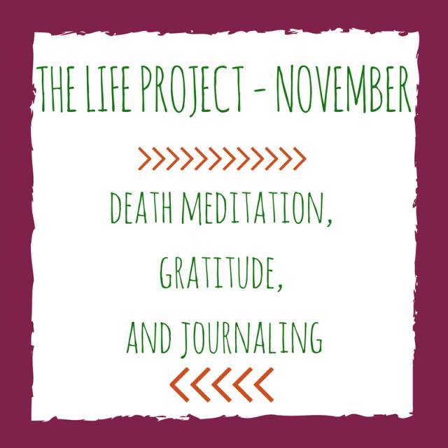 Death Meditation & Gratitude