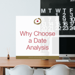 Why Choose a Date Analysis