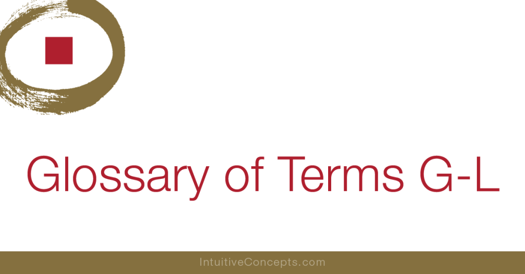 Feng Shui Glossary of Terms G-L