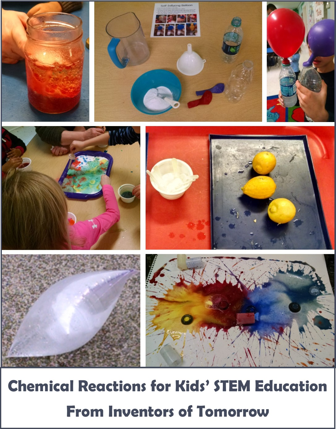 Chemical Reactions For Kids To Explore Inventors Of Tomorrow