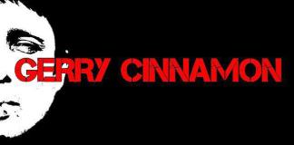 Gerry Cinnamon, with support TBA, plays Ironworks, Inverness on the 2nd of March, 2018.