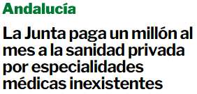 kuko-andalucia-paga-un-millon-al-mes-a-sanidad-privada% - Negocio redondo, cobrar por servicios inexistentes