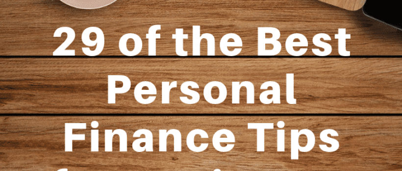 Personal Finance Tips To Help You Fast