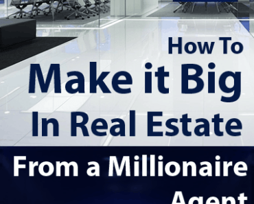 How to Make it Big in Real Estate