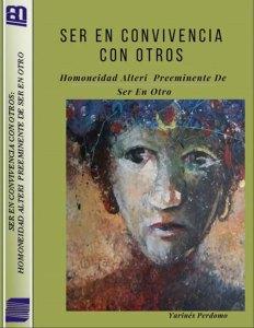 Yarinés Perdomo: Ser en convivencia con otros