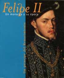 """Portada del cátalogo """"Felipe II. Un príncipe del renacimiento""""."""