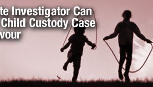 Private Investigator, Private Investigator Toronto, Child Custody
