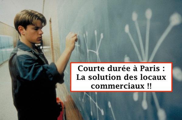 Locaux commerciaux courte durée à Paris