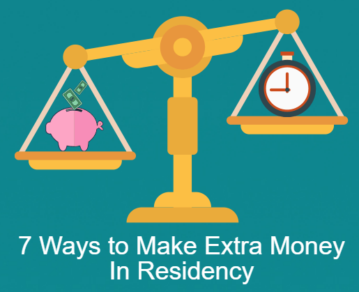 How I Made Extra Money During Residency