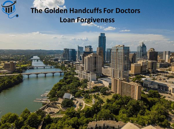 Loan Forgiveness for Doctors