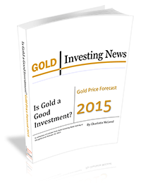 Is Gold a Good Investment? Gold Price Forecast 2015