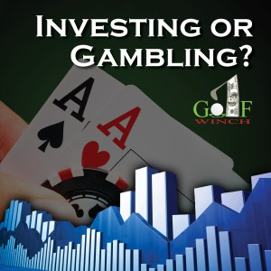 Investing or Gambling Podcast #004