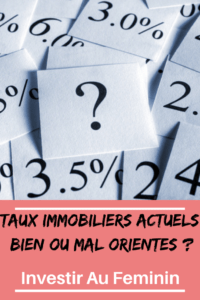 taux immobiliers actuels