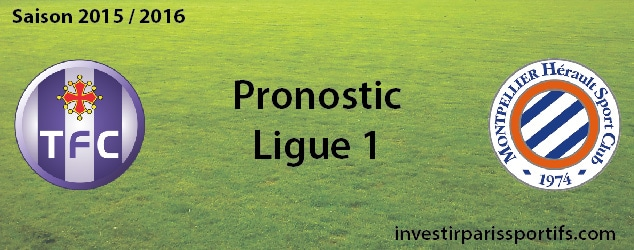 Pari n°26 – Toulouse / Montpellier – Ligue 1
