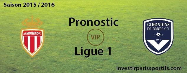 [VIP] Pari n°66 – Monaco / Bordeaux – Ligue 1 – Déverouillé