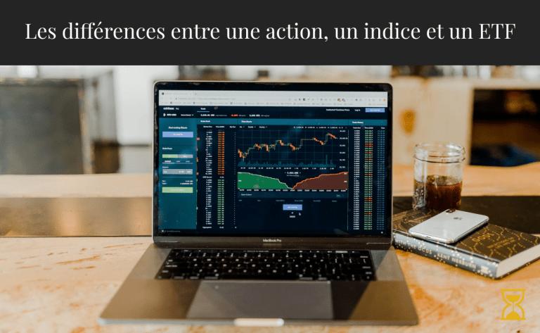 Les différences entre une action, un indice et un ETF