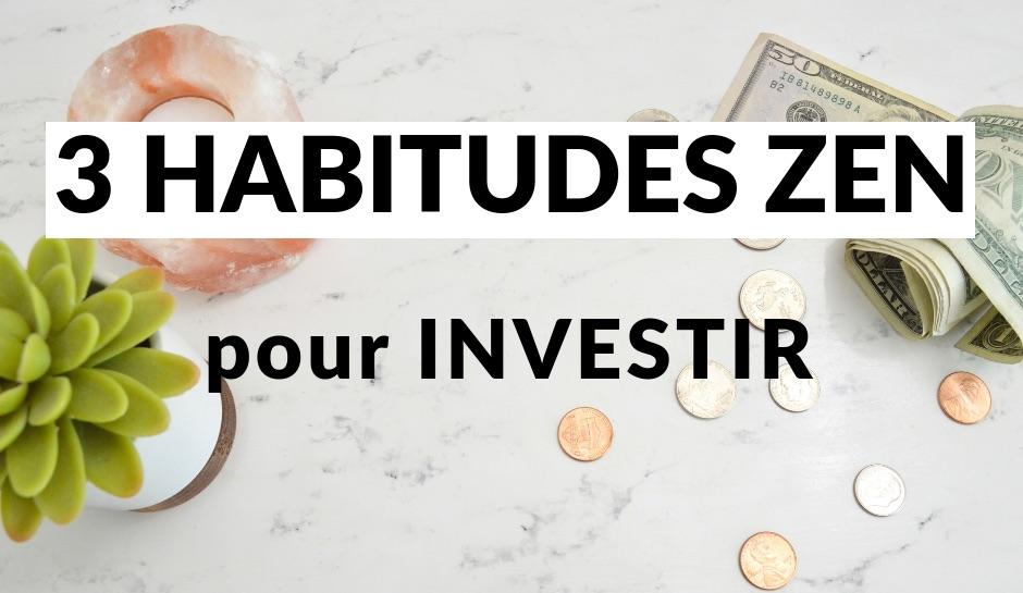 habitudes-zen-investir