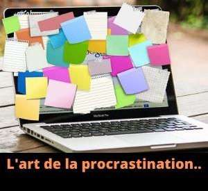 On verra demain : Tout ce qu'on ne vous a jamais dit sur la procrastination !
