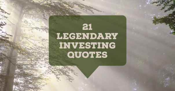 21 legendary investing quotes from top influencers
