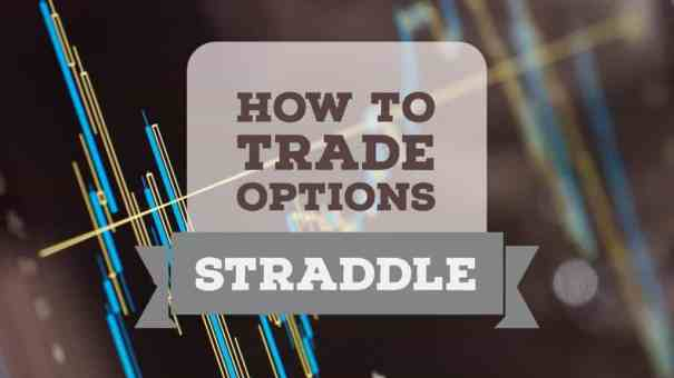 how to trade options straddle