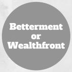 betterment or wealthfront