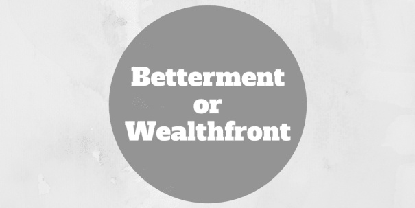 betterment or wealthfront