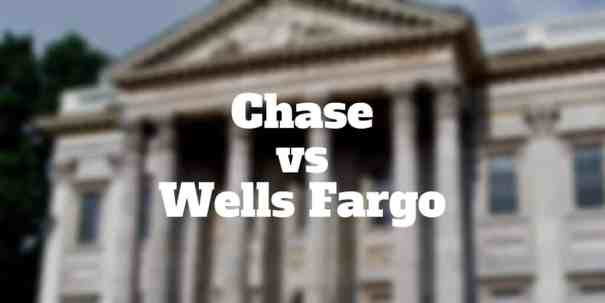 chase vs wells fargo