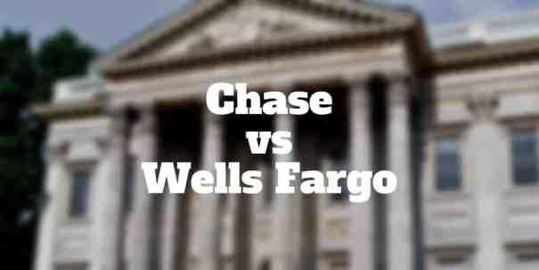chase vs wells fargo