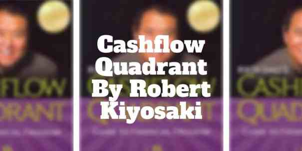 cashflow quadrant by robert kiyosaki summary
